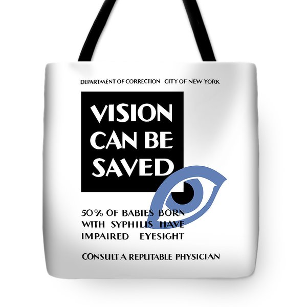 Vision Can Be Saved - Wpa Tote Bag by War Is Hell Store