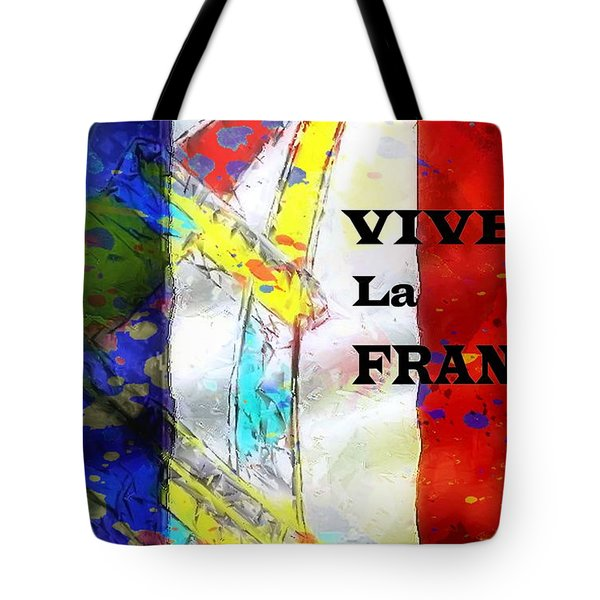 Vive La France Tote Bag by Brian Raggatt