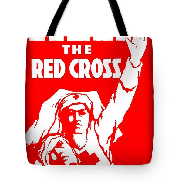 War Poster - WW1 - Help the Red Cross Tote Bag by Benjamin Yeager