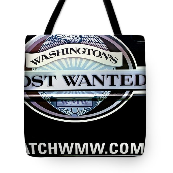 Washington's Most Wanted Tote Bag by Roger Reeves  and Terrie Heslop