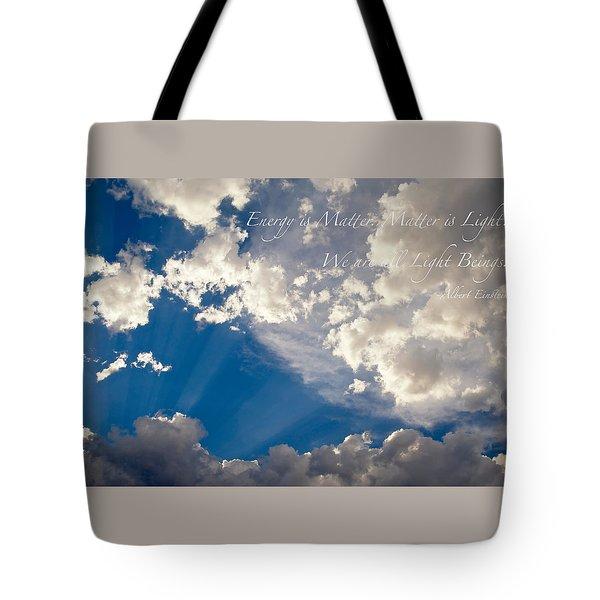 We Are All Light Beings Tote Bag by Mary Lee Dereske