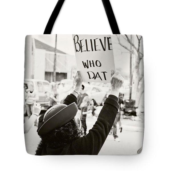 We Believe Tote Bag by Scott Pellegrin