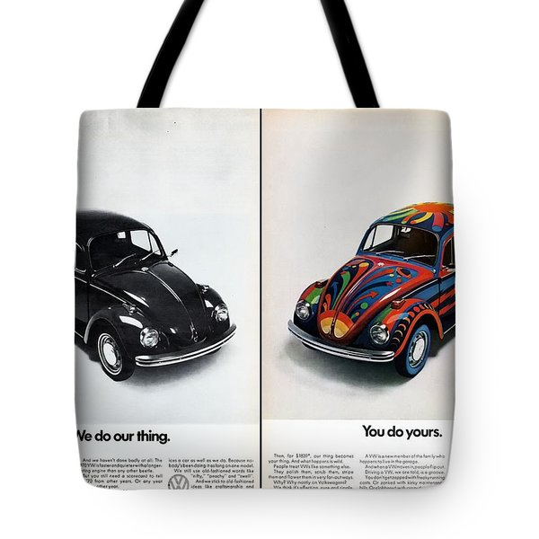 We Do Our Thing You Do Yours Tote Bag by Nomad Art And  Design