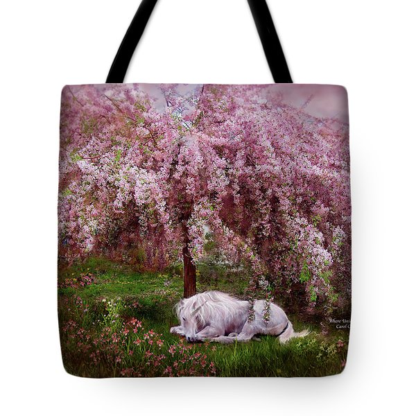 Where Unicorn's Dream Tote Bag by Carol Cavalaris