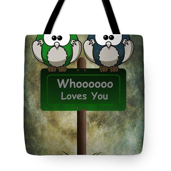 Whoooo Loves You  Tote Bag by David Dehner