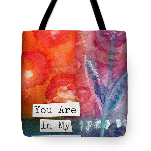 You Are In My Prayers- Watercolor Art Card Tote Bag by Linda Woods