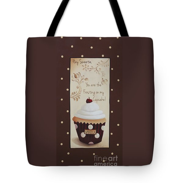 You Are The Frosting On My Cupcake Tote Bag by Catherine Holman
