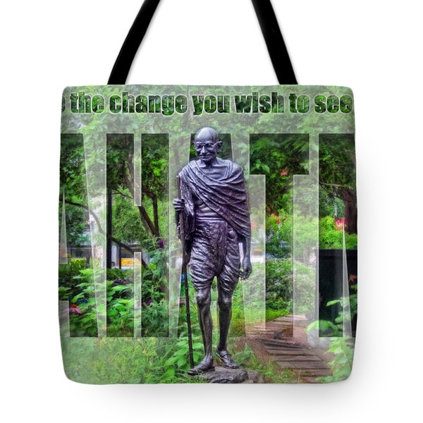 You Must Be The Change You Wish To See In The World Tote Bag by Nishanth Gopinathan