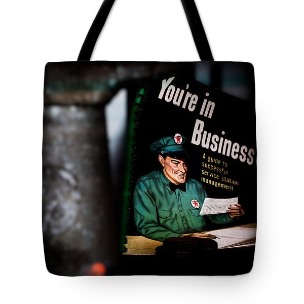 Youre In Business Tote Bag by Bob Orsillo