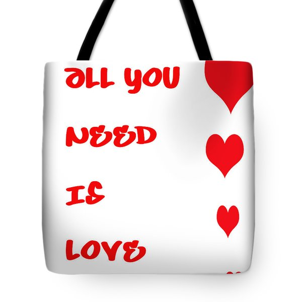 All You Need Is Love Tote Bag by Nomad Art And  Design