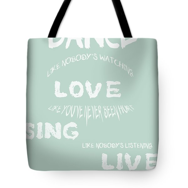 Dance Like Nobody's Watching - Blue Tote Bag by Nomad Art And  Design