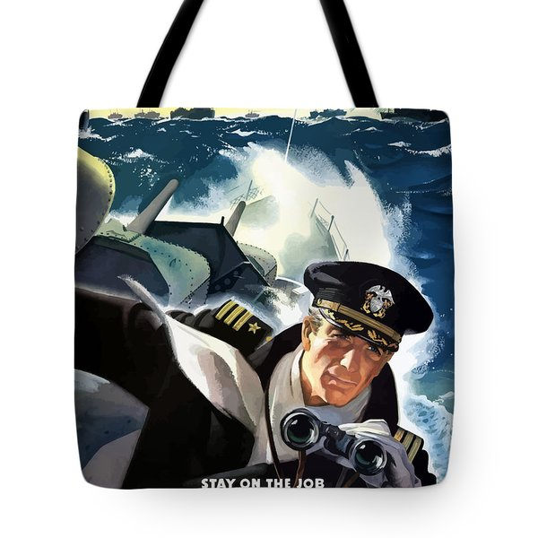 Don't Slow Up The Ship Tote Bag by War Is Hell Store