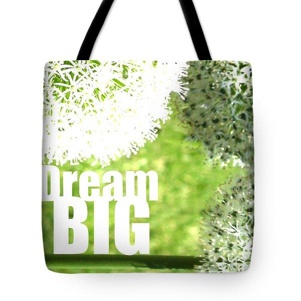 Dream Big Tote Bag by Lj Lambert