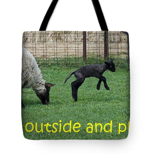 Go Outside And Play Tote Bag by LeeAnn McLaneGoetz McLaneGoetzStudioLLCcom
