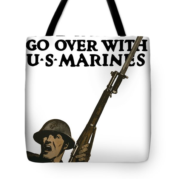 Go Over With US Marines Tote Bag by War Is Hell Store