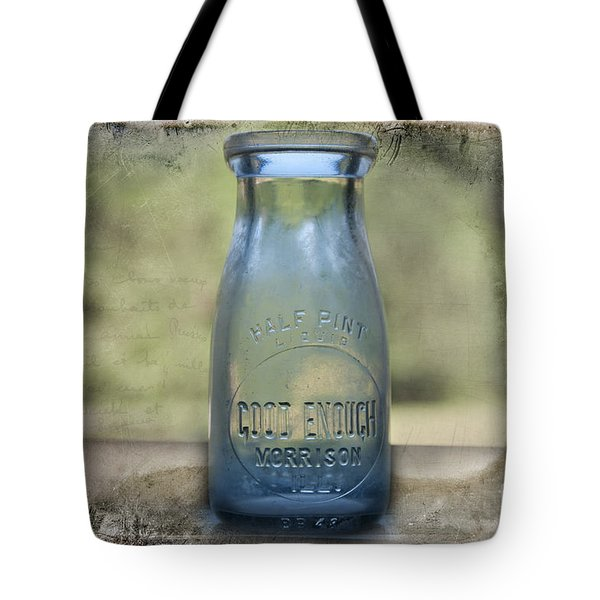 Good Enough Tote Bag by David Arment