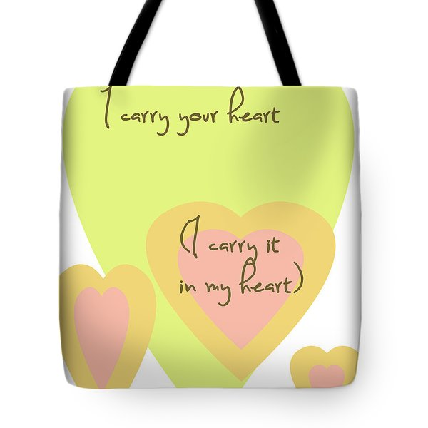i carry your heart i carry it in my heart - yellow and peach Tote Bag by Nomad Art And  Design