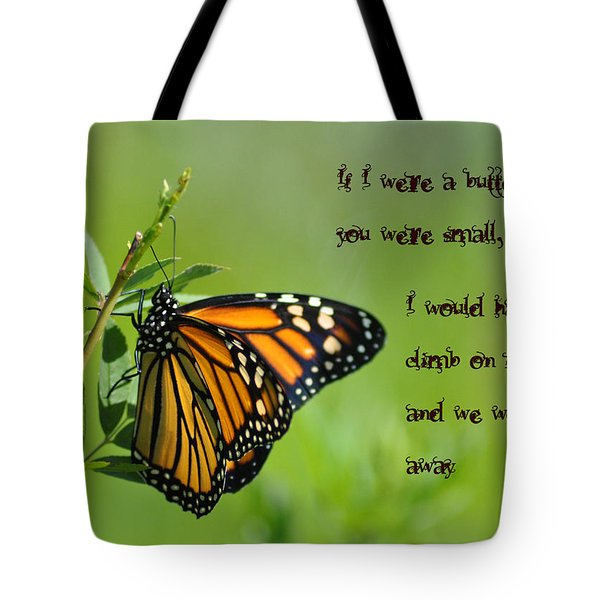 If I Were a Butterfly Tote Bag by Bill Cannon