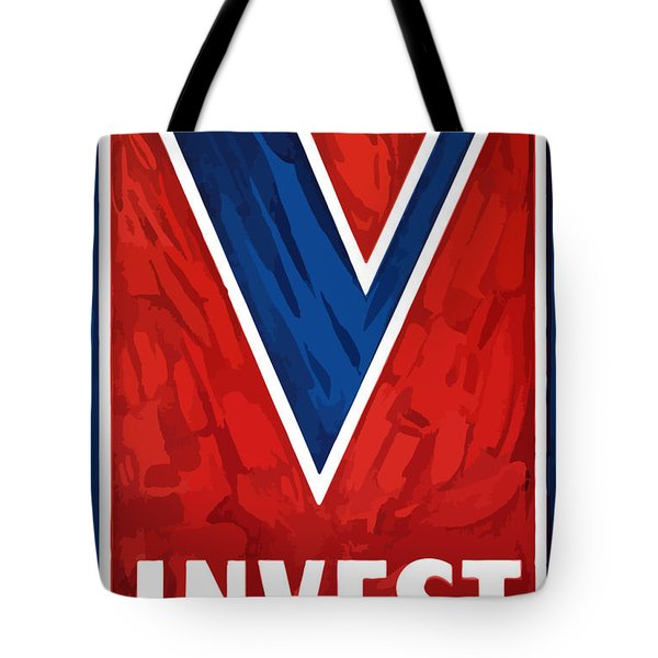 Invest In Victory Tote Bag by War Is Hell Store