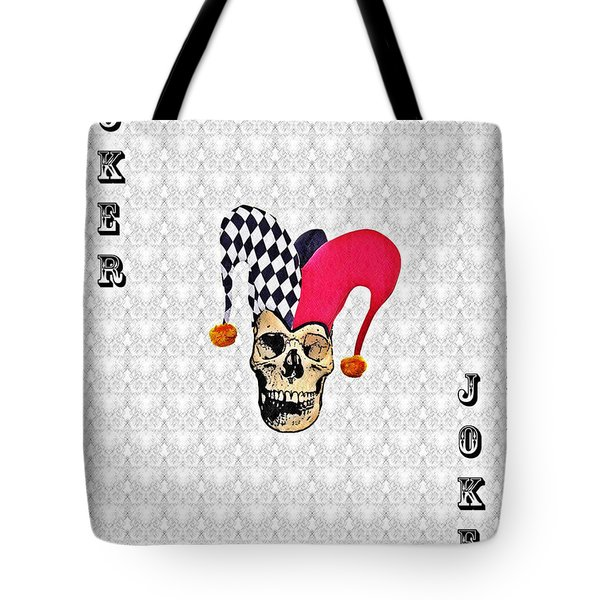 Joker Tote Bag by Bill Cannon