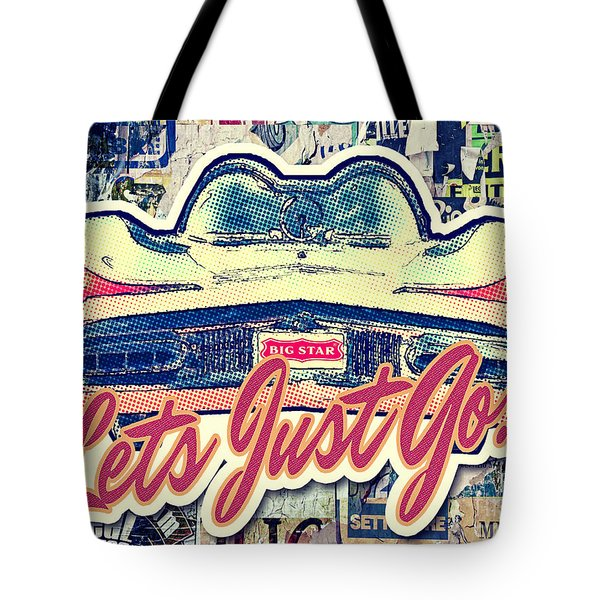 Let's Just Go Tote Bag by Mo T