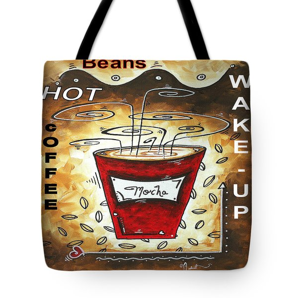 Mocha Beans Original Painting Madart Tote Bag by Megan Duncanson