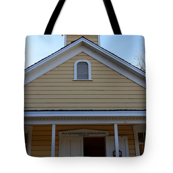 Old Sacramento California . Schoolhouse Museum . 7D11579 Tote Bag by Wingsdomain Art and Photography