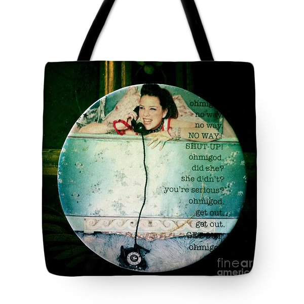 Omg No Way Shut Up Tote Bag by Nina Prommer