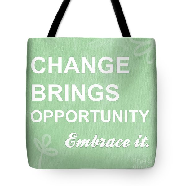 Opportunity Tote Bag by Linda Woods