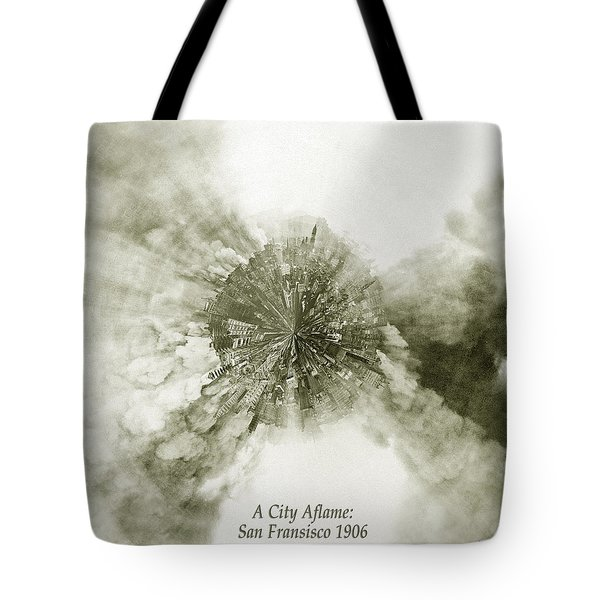 Planet Wee San Fransisco 1906 Fire Tote Bag by Nikki Marie Smith