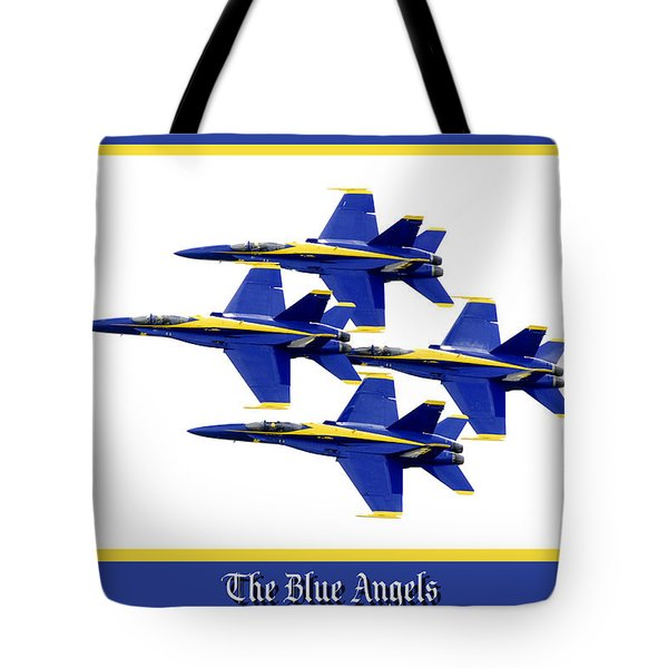 The Blue Angels Tote Bag by Greg Fortier
