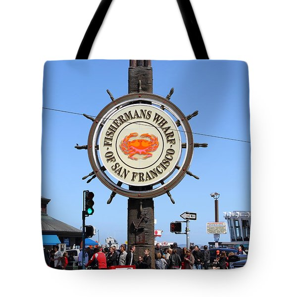 The Fishermans Wharf Sign . San Francisco California . 7d14225 Tote Bag by Wingsdomain Art and Photography