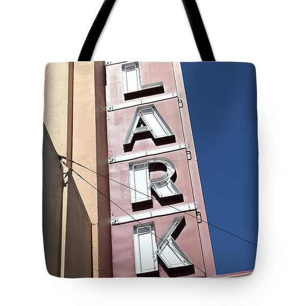 The Lark Theater In Larkspur California - 5d18489 Tote Bag by Wingsdomain Art and Photography