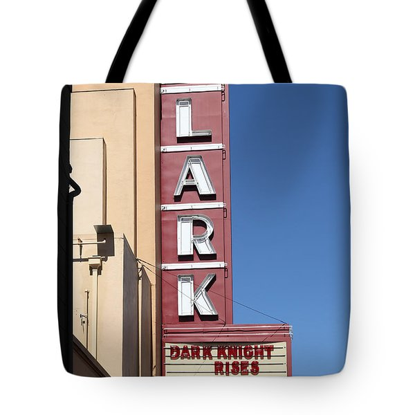 The Lark Theater In Larkspur California - 5d18490 Tote Bag by Wingsdomain Art and Photography