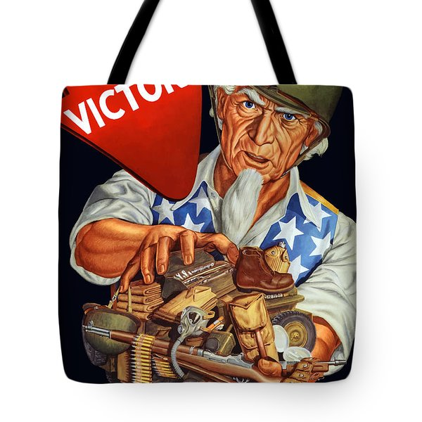 Uncle Sam Yours For Victory Tote Bag by War Is Hell Store