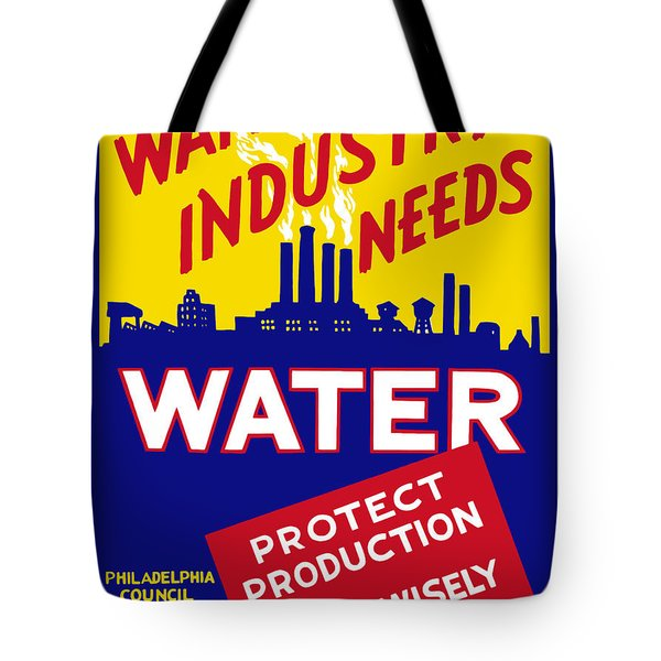 War Industry Needs Water Tote Bag by War Is Hell Store