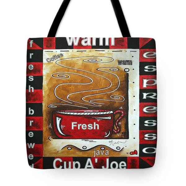 Warm Cup of Joe Original Painting MADART Tote Bag by Megan Duncanson