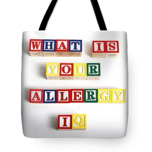 What Is Your Allergy Iq Tote Bag by Photo Researchers
