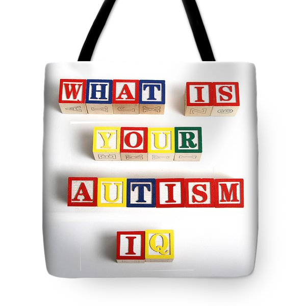What Is Your Autism Iq Tote Bag by Photo Researchers