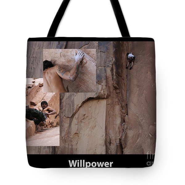 Willpower With Caption Tote Bag by Bob Christopher