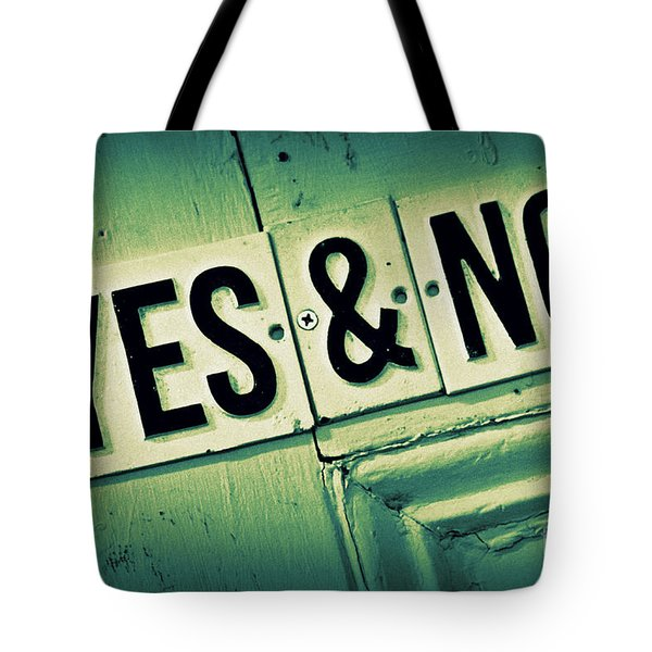 Yes And No 2 Tote Bag by Perry Webster