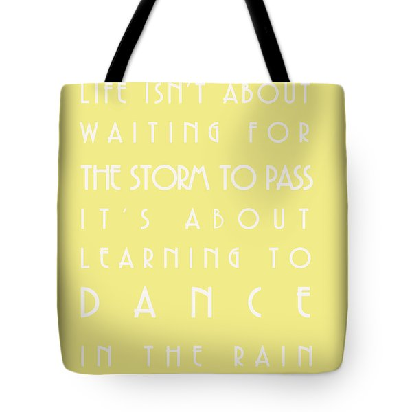 You Can Dance In The Rain Tote Bag by Georgia Fowler