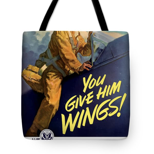 You Give Him Wings Tote Bag by War Is Hell Store