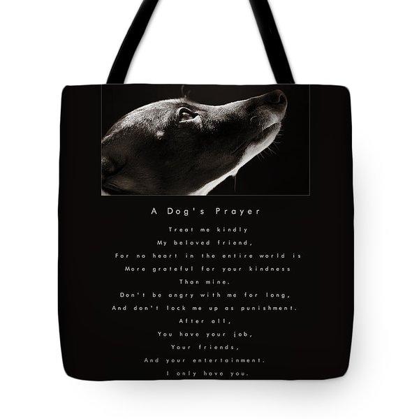 A Dog's Prayer Tote Bag by Angela Rath