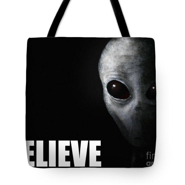 Alien Grey - Believe Tote Bag by Pixel Chimp