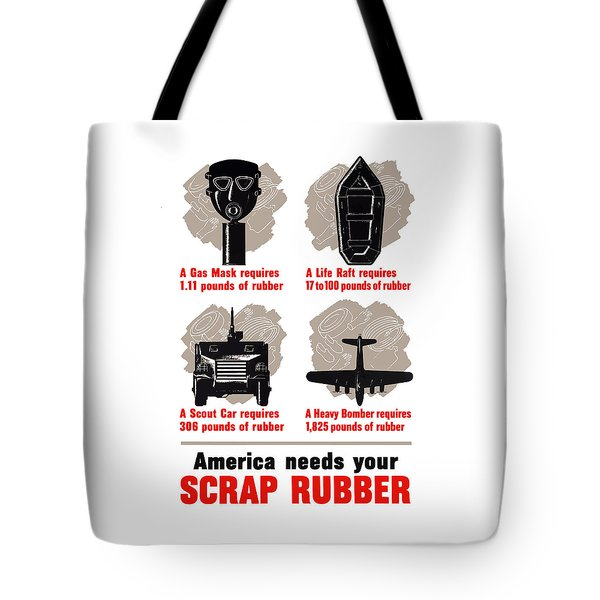 America Needs Your Scrap Rubber Tote Bag by War Is Hell Store