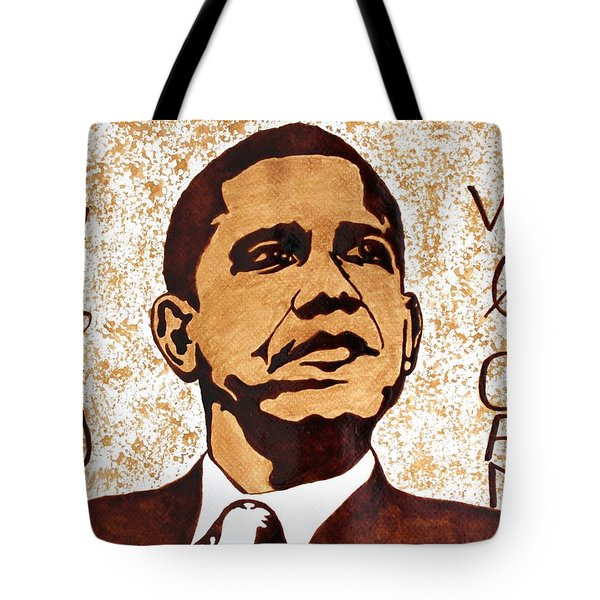 Barack Obama Words Of Wisdom Coffee Painting Tote Bag by Georgeta  Blanaru