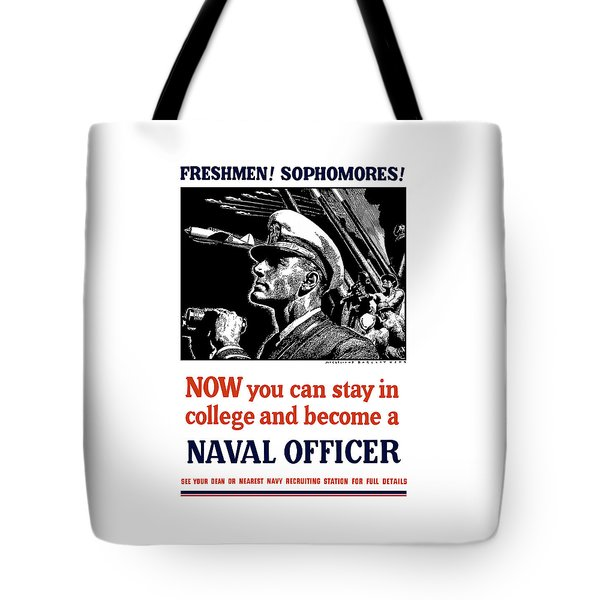Become A Naval Officer Tote Bag by War Is Hell Store