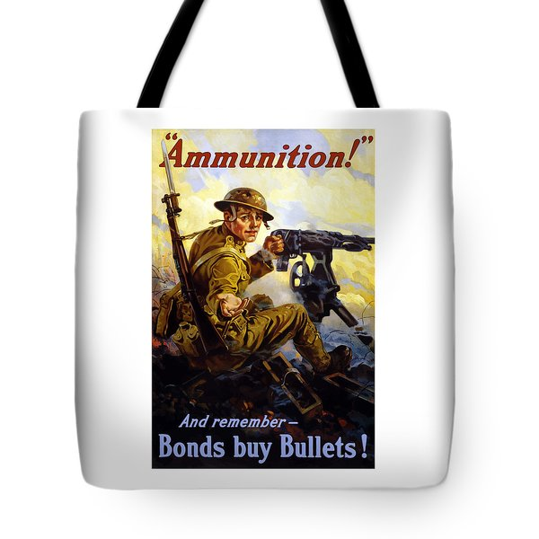 Bonds Buy Bullets Tote Bag by War Is Hell Store