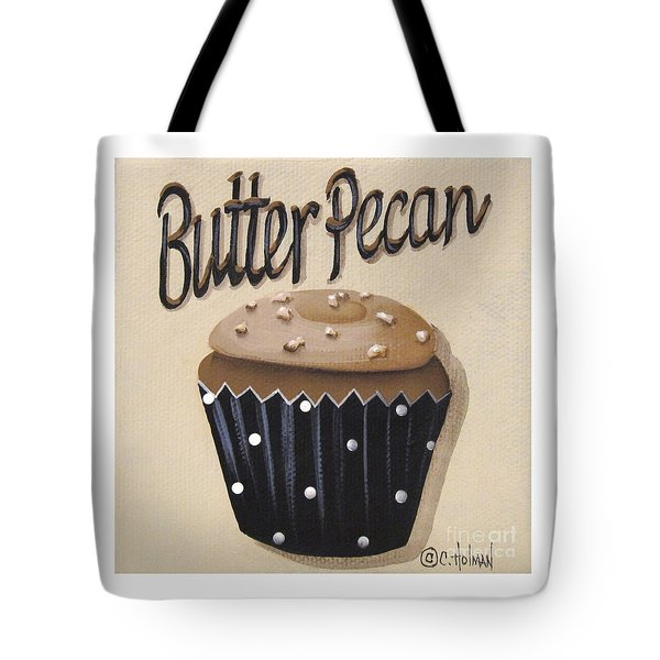 Butter Pecan Cupcake Tote Bag by Catherine Holman